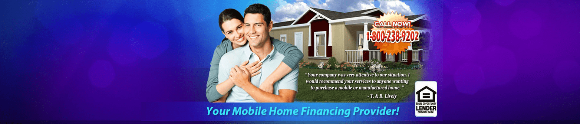 Your Fast & Easy Financing Partner For Mobile Home Loans & Financing